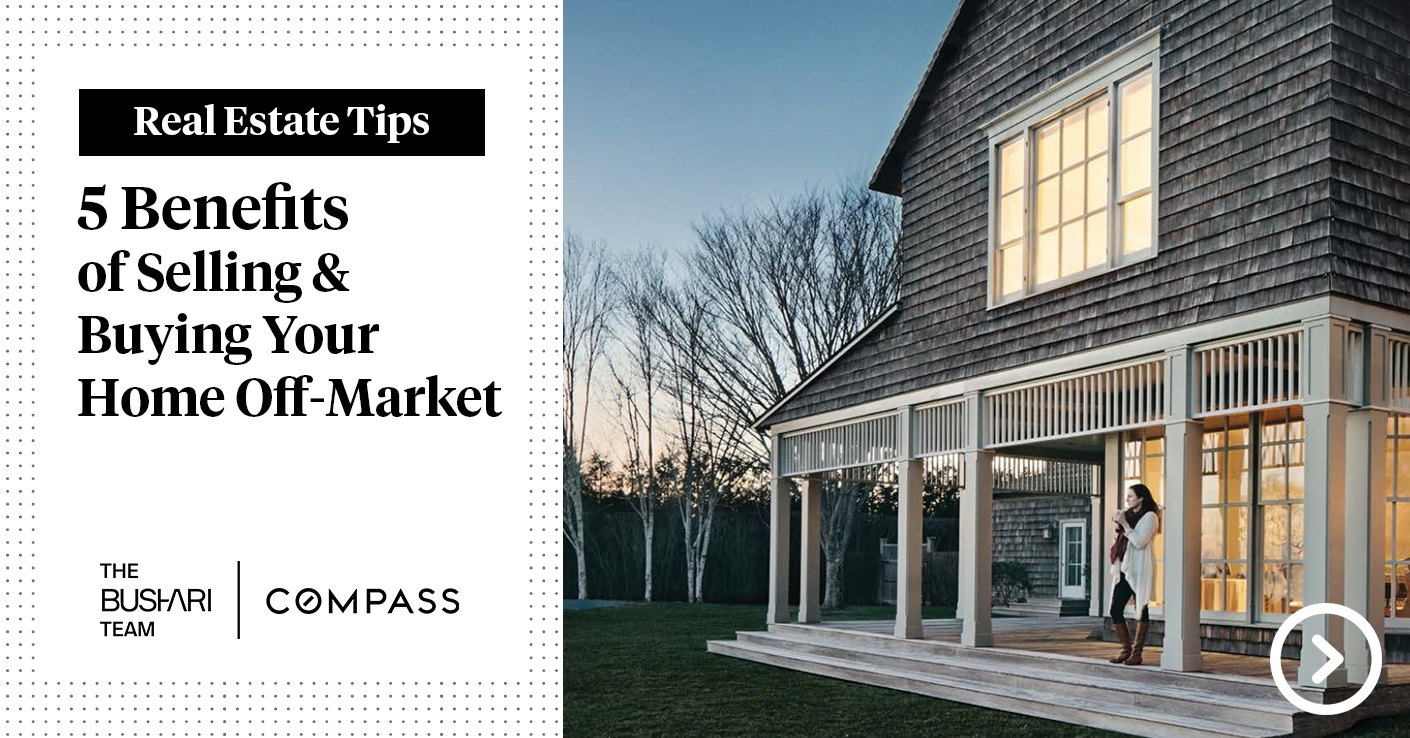 5 Benefits of Selling & Buying Your Home Off-Market
